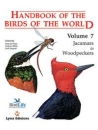 Handbook of Birds of the World Volume 7: Jacamars to woodpeckers