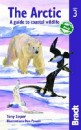 The Arctic - A Guide to Coastal Wildlife - 3rd Edition