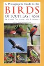 Photographic Guide to the Birds of South-East Asia including the Philippines & Borneo