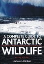Antarctic Wildlife, Complete Guide