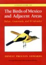 Field Guide to the Birds of Mexico and Adjacent Areas; Belize, Guatemala & El Salvador