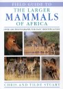 The Larger Mammals of Africa