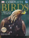 RSPB Complete Birds of Britain & Europe