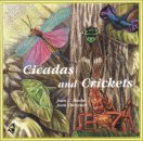 Cicadas and Crickets