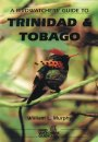 Birdwatchers' Guide to Trinidad & Tobago
