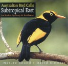 Australian Bird Calls - Subtropical East