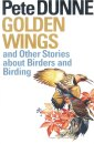 Golden Wings and other Stories about Birders and Birding