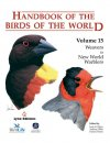 Handbook of Birds of the World Volume 15