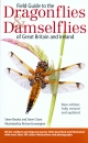 Field Guide to the Dragonflies and Damselflies of Great Britain and Ireland 5th Edition