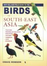 New Holland Field Guide to the Birds of South-East Asia