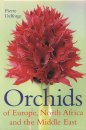 Orchids of Europe, North Africa & the Middle East