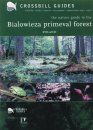 Nature Guide to the Bialowieza Primeval Forest - Poland