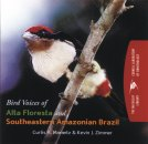 Bird Voices of Alta Floresta & SE Brazil