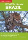 Globetrotter Wildlife Guide: Brazil