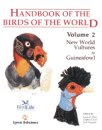 Handbook of Birds of the World Volume 2: New World vultures to guineafowl