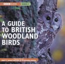 Guide to British Woodland Birds