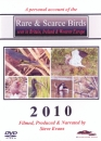 Rare & Scarce Birds seen in Britain, Ireland & Western Europe 2010