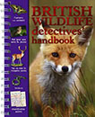 British Wildlife Detectives' Handbook