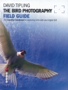 The Bird Photography Filed Guide