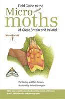 Field Guide to the Micro-moths of Great Britain & Ireland