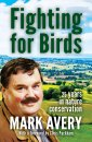 Fighting for Birds: 25 years in nature conservation