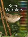 Reed Warblers: Diversity in a Uniform Bird Family