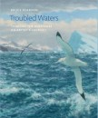 Troubled Waters -Trailing the Albatross: An Artist's Journey