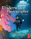 The Underwater Photographer 4th Edition