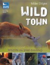 Wild Town: Wildlife on your doorstep