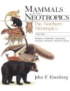 Mammals of the Neotropics Volume 1