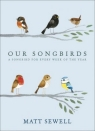 Our Songbirds: A songbird for every week of the year