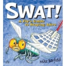Swat!  A Fly's Guide to Staying Alive