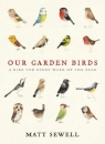 Our Garden Birds: A Bird for Every Week of the Year