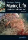 The Diver's Guide to Marine Life of Britain and Ireland