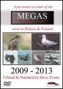 Megas Seen in Britain and Ireland: 2009-2013