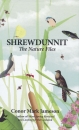 Shrewdunnit - The Nature Files