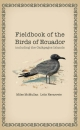 Fieldbook of the Birds of Ecuador 1st Edition