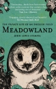 Meadowland: The Private Life of an English Field.