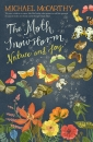 The Moth Snowstorm - Nature and Joy