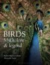 Birds: Myth, Lore & Legend