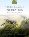 Nests, Eggs, and Incubation: New Ideas About Avian Reproduction