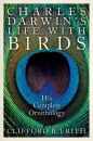 Charles Darwin's Life with Birds: His Complete Ornithology