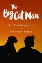 The Big Cat Man: An Autobiography