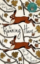 The Running Hare: The Secret Life of Farmland
