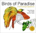 Birds of Paradise - A Colouring Expedition