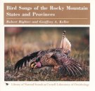 Bird Songs of the Rocky Mountain States and Provinces