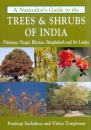 A Naturalist's Guide to the Trees & Shrubs of India: Pakistan, Nepal, Bhutan, Bangladesh & Sri Lanka
