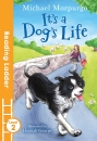 It's a Dog's Life (Reading Ladder Level 2)