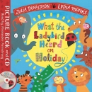 What the Ladybird Heard on Holiday: Book and CD Pack