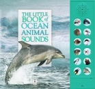 The Little Book of Ocean Animal Sounds